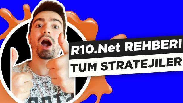 r10 net para kazanma rehberi tum stratejiler